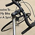 Day 122 - I Resolve To™. . . Hit The Road For Some Exercise!