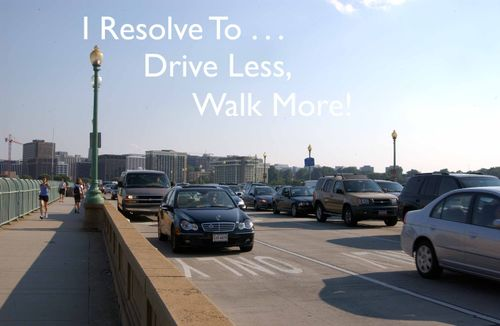 Day 100 - I Resolve To™. . . Promote Good Health For Me & The Environment:  Drive Less & Walk More!