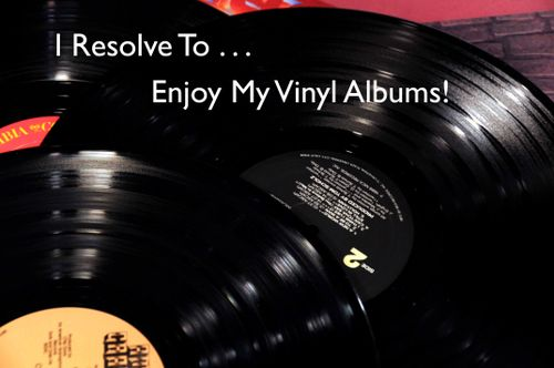 Day 108 - I Resolve To™. . . Take A Trip Down Memory Lane With My Album Collection!